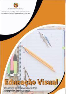 Modulo de Educação Visual(E.V) 8ª, 9ª e 10ª. Classe